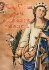 Święta Filomeno, patronko św. proboszcza z Ars...