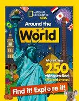 Around the World Find it! Explore it!
