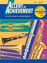 Accent on Achievement, Bk 1: Tuba, Book & CD