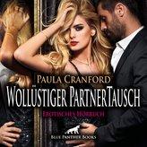 Wollüstiger PartnerTausch | Erotische Geschichte Audio CD