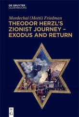 Theodor Herzl\'s Zionist Journey - Exodus and Return