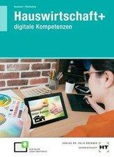 Hauswirtschaft+ (plus). Digitale Kompetenzen