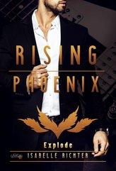 Rising Phoenix: Explode