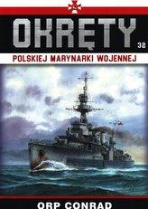 Okręty Polskiej Marynarki Wojennej T.32 ORP Conrad
