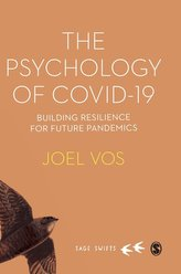 The Psychology of Covid-19: Building Resilience for Future Pandemics