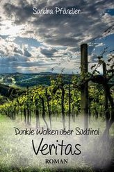Dunkle Wolken über Südtirol - Veritas