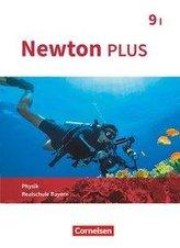 Newton plus - Realschule Bayern - 9. Jahrgangsstufe - Wahlpflichtfächergruppe I. Schülerbuch