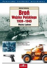 Broń Wojska Polskiego 1939-1945. Wojska Lądowe w.3