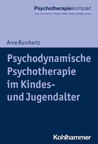 Psychodynamische Psychotherapie im Kindes- und Jugendalter