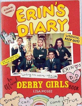 Erin\'s Diary: An Official Derry Girls Book