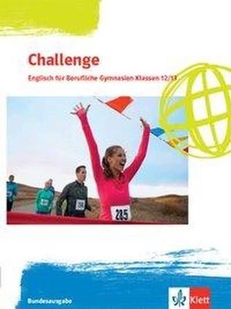 Challenge. Schülerbuch Klassen 12/13. Englisch für Berufliche Gymnasien