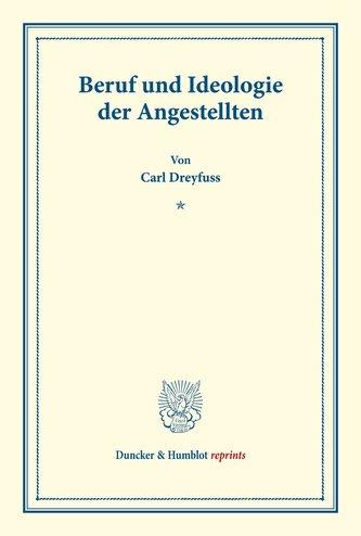 Beruf und Ideologie der Angestellten.