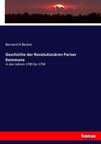 Geschichte der Revolutionären Pariser Kommune