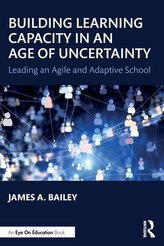 Building Learning Capacity in an Age of Uncertainty