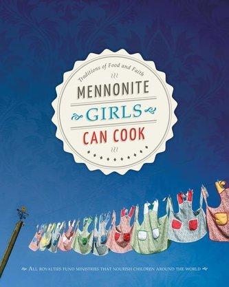 Mennonite Girls Can Cook