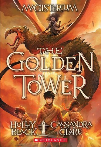 The Golden Tower (Magisterium #5), Volume 5