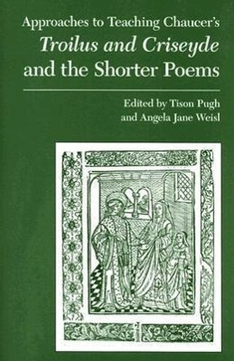 Chaucer\'s Troilus and Criseyde and the Shorter Poems