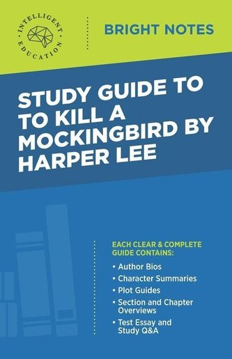 Study Guide to To Kill a Mockingbird by Harper Lee