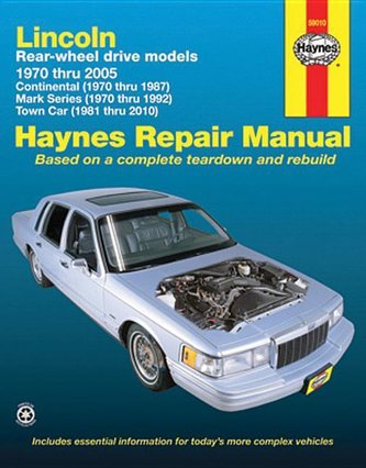 Lincoln Rear-Wheel Drive Models: 1970 Thru 2010