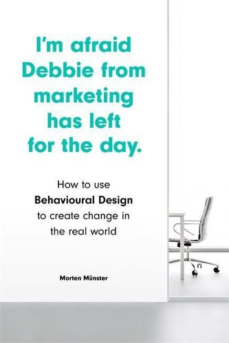 I\'m Afraid Debbie from Marketing Has Left for the Day