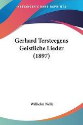 Gerhard Tersteegens Geistliche Lieder (1897)