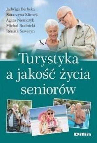 Turystyka a jakość życia seniorów
