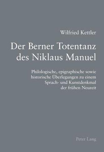 Der Berner Totentanz des Niklaus Manuel