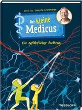 Der kleine Medicus. Band 4. Ein gefährlicher Auftrag