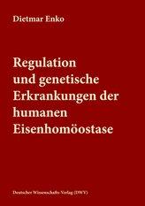 Regulation und genetische Erkrankungen der humanen Eisenhomöostase