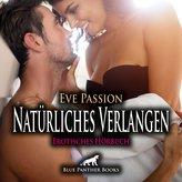 Natürliches Verlangen   Erotische Geschichte Audio CD