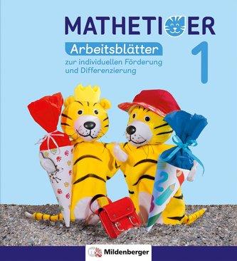 Mathetiger 1 - Arbeitsblätter zur individuellen Förderung und Differenzierung