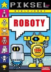 Pikselowe wyklejanki - Roboty