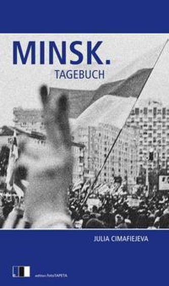 Minsk. Tagebuch