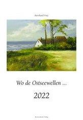 Wo de Ostseewellen... 2022
