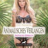 Animalisches Verlangen | Erotische Geschichte Audio CD