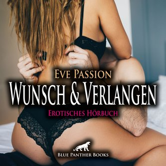 Wunsch & Verlangen | Erotische Geschichte Audio CD