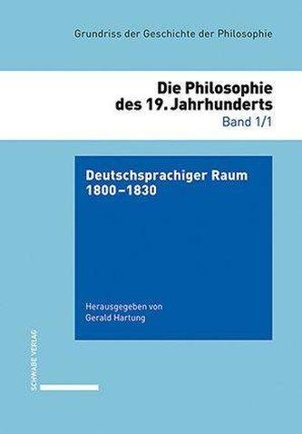 Grundriss der Geschite der Philosophie / Deutschsprachiger Raum 1800-1830