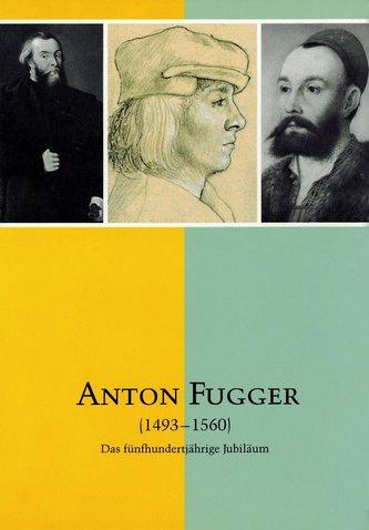 Anton Fugger 1493-1560