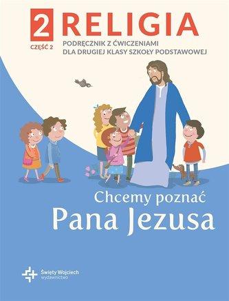 Katechizm SP 2 Chcemy poznać Pana Jezusa cz.2 2021