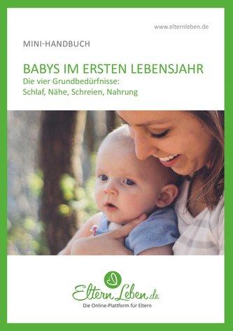 Dein Baby im ersten Lebensjahr - Handbuch