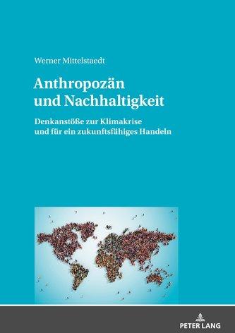 Anthropozän und Nachhaltigkeit