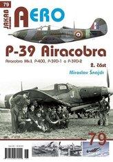 P-39 Airacobra, Mk.I, P-400, P-39D-1 a P-39D-2, 2. část