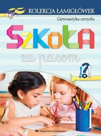 Szkoła za pasem - Kolekcja łamigłówek cz.1 WE