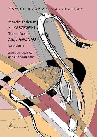 Lapidaria - duety na saksofon sopranowy i altowy