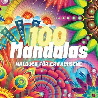 100 Mandalas Malbuch für Erwachsene
