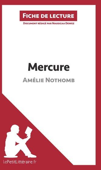 Mercure d\'Amélie Nothomb (Fiche de lecture)