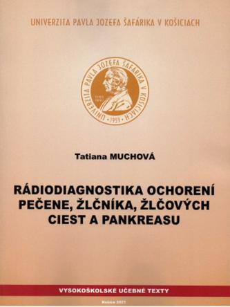Rádiodiagnostika ochorení pečene, žlčníka, žlčových ciest a pankreasu