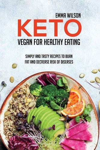 Keto Vegan For Healthy Eating