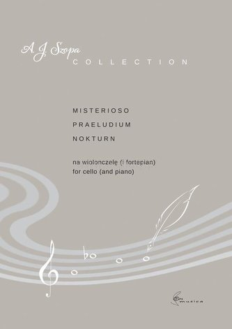 Misterioso, Praeludium, Nokturn na wiolonczelę...