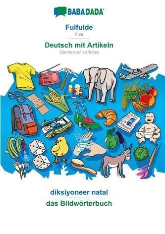 BABADADA, Fulfulde - Deutsch mit Artikeln, diksiyoneer natal - das Bildwörterbuch